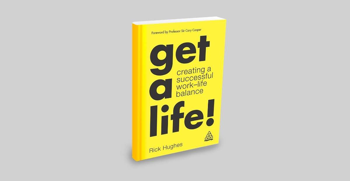 Get-a-Life-Book-Mental-Wellness-Author-Rick hughes-Review-Amazing-Workplaces-available on amazo